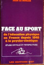 Face-Au-Sport-de-Leducation-Physique-En-France-Depuis-1945-e1403872808608