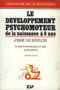 Le-Developpement-Psychomoteur-De-La-Naissance-A-6-Ans-e1403873771801