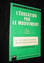 Leducation-par-Le-Mouvement-La-Psycho-Cinetique-a-lage-scolaire-e1403872857574
